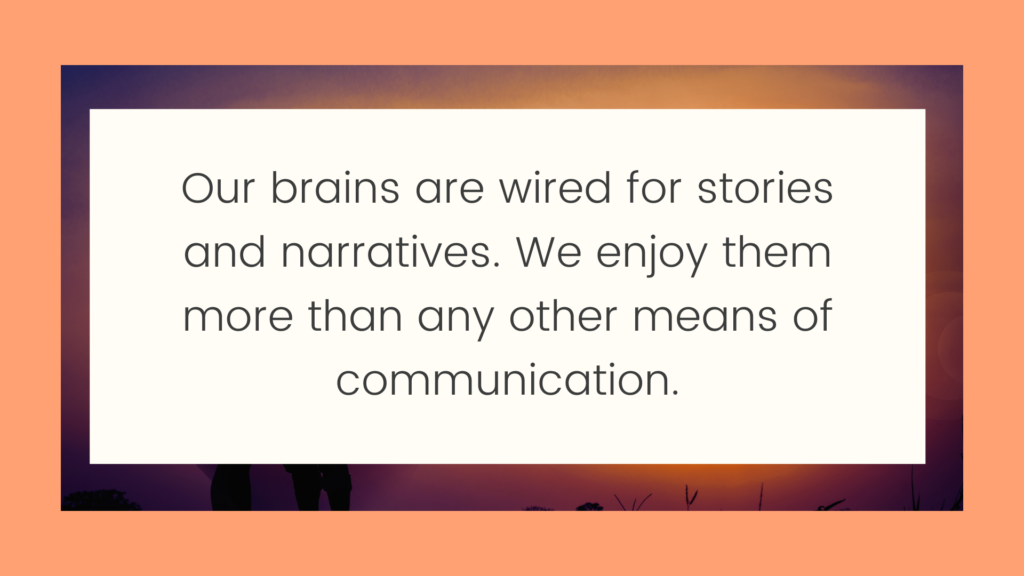 Our brains are wired for stories which is why they are key to your dating success
